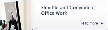 Flexible and Convenient Office Work