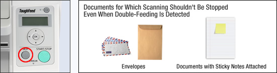 Documents for Which Scanning Shouldn't Be Stopped Even When Double-Feeding Is Detected
